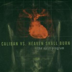 Caliban vs. Heaven Shall Burn, The Split Program