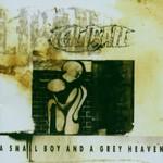 Caliban, A Small Boy and a Grey Heaven
