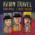 Avion Travel, Nino Rota, L'Amico Magico
