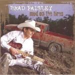Brad Paisley, Mud on the Tires