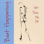 Beat Happening, You Turn Me On