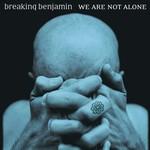 Breaking Benjamin, We Are Not Alone mp3