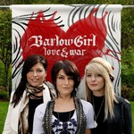 BarlowGirl, Love & War