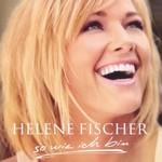 Helene Fischer, So wie ich bin