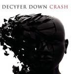 Decyfer Down, Crash
