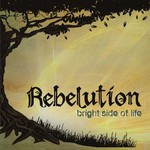 Rebelution, Bright Side of Life