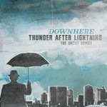 downhere, Thunder After Lightning