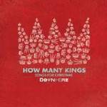 downhere, How Many Kings: Songs For Christmas