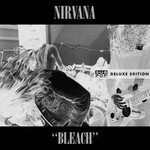 Nirvana, Bleach (Deluxe Edition) mp3