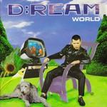 D:Ream, World
