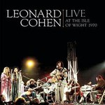 Leonard Cohen, Live At The Isle Of Wight 1970
