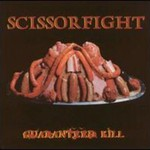 Scissorfight, Guaranteed Kill