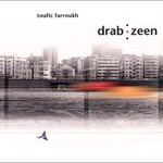 Toufic Farroukh, Drab Zeen
