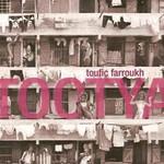 Toufic Farroukh, Tootya