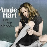 Angie Hart, Eat My Shadow