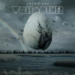 Wolfmother, Cosmic Egg