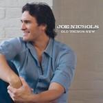 Joe Nichols, Old Things New