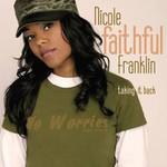 Nicole Faithful Franklin, Taking It Back