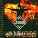 Jeff Scott Soto, Lost in the Translation