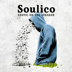 Soulico, Exotic On The Speaker