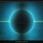 Lustmord, Carbon/Core mp3