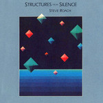 Steve Roach, Structures From Silence mp3