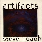 Steve Roach, Artifacts