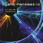 Steve Roach, Light Fantastic