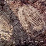 Steve Roach, Early Man
