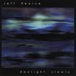 Jeff Pearce, Daylight Slowly mp3