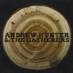 Andrew Hunter & The Gatherers, Andrew Hunter & The Gatherers