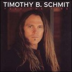 Timothy B. Schmit, Feed the Fire