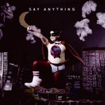 Say Anything, Say Anything