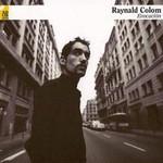 Raynald  Colom, Evocacion
