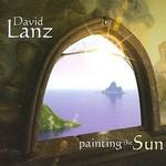 David Lanz, Painting the Sun