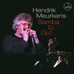 Hendrik Meurkins, Samba To Go!