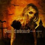 Soul Embraced, Dead Alive