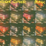Roger Glover, Mask