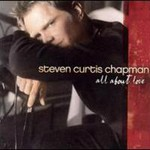 Steven Curtis Chapman, All About Love