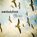 Switchfoot, Hello Hurricane