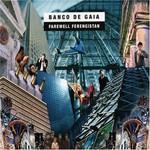 Banco de Gaia, Farewell Ferengistan