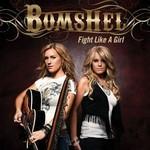 Bomshel, Fight Like A Girl
