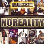 N.O.R.E., Noreality