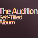 The Audition, Self-Titled Album