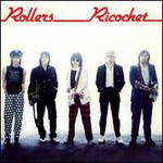 Bay City Rollers, Ricochet