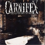 Carnifex, Dead in My Arms