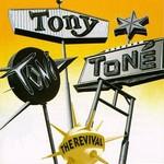 Tony! Toni! Tone!, The Revival