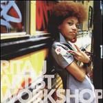 Rita J., Artist Workshop