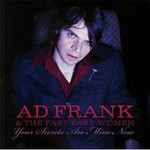 Ad Frank and the Fast Easy Women, Your Secrets Are Mine Now