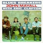John Mayall & The Bluesbreakers, Blues Breakers With Eric Clapton